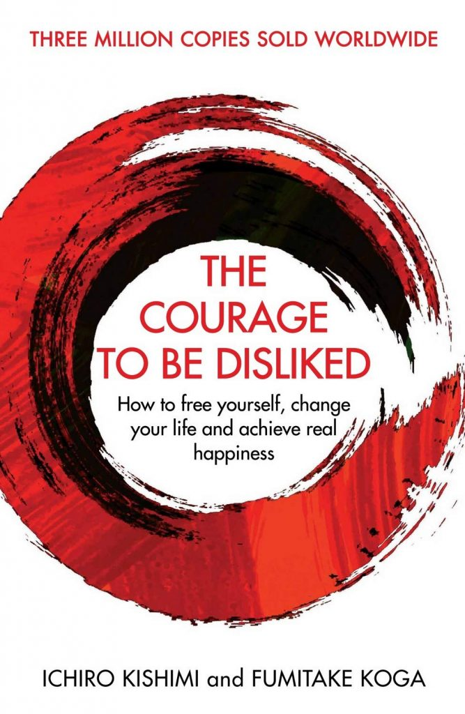 image: cover buku The Courage To Be Disliked: How to free yourself, change your lige and achieve real happiness