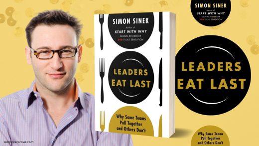 Disarikan dari: Leaders Eat Last (Simon Sinek, 2017) – ISBN: 978-1543614626